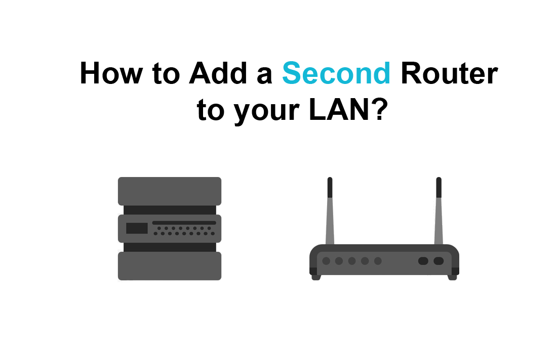 Add a second Router to your LAN