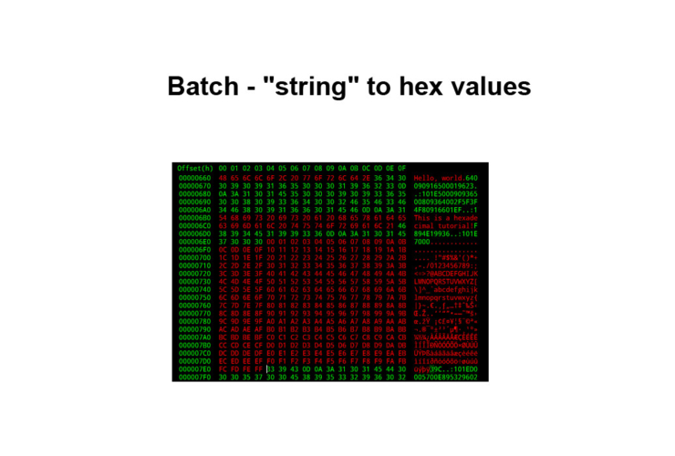 """Batch - """"string"""" to hex values"""
