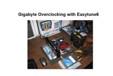 Gigabyte Overclocking with Easytune6