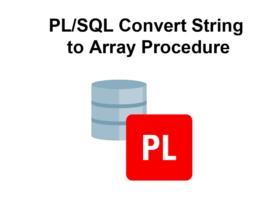 PL/SQL Convert String to Array Procedure