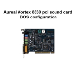 aureal vortex 8830 pci sound card DOS configuration